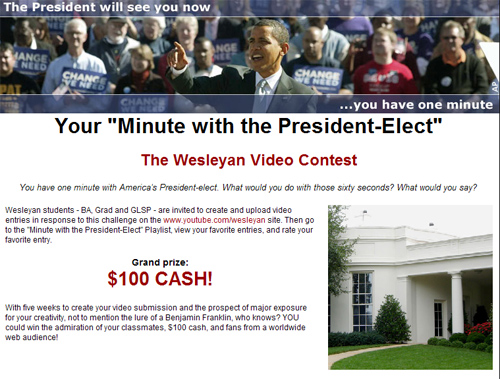 "Wesleyan students can submit videos for the ""Minute with the President-Elect"" contest. The grand prize is $100 cash."
