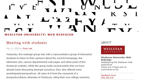 Wesleyan has launched a web redesign blog to solicit input from the Wesleyan community.