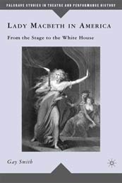 Book by Gay Smith, professor of theater, emerita.