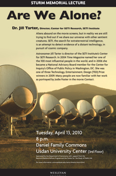 Jill Tarter, director of the Center for SETI Research, is the 2010 Sturm Memorial Lecturer.