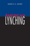 American Lynching by Ashraf Rushdy
