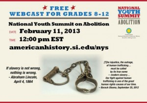 The National Youth Summit on Abolition will be broadcast live to students and adults all over the world.
