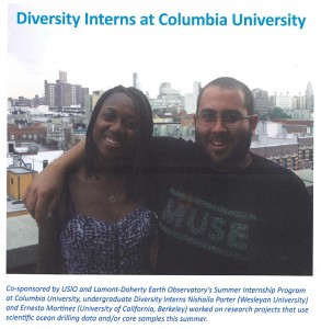 "Nishaila Porter '15 and her fellow Diversity Intern, Ernesto Martinez from the University of California, Berkeley, were included in ""Core Discoveries: The Newsletter for US Scientific Ocean Drilling."
