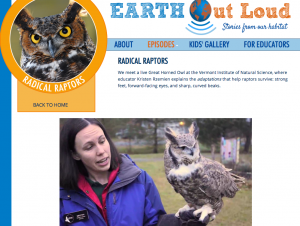 "In the ""Earth Out Loud"" episode ""Radical Raptors,"" children lean about the great horned owl and ways it adapts to its environment."