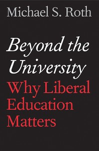 Wesleyan President Michael Roth is the author of a new book published in May 2014.