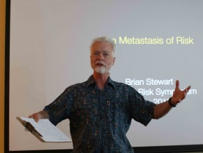 "Brian Stewart, professor of physics, professor of environmental studies, spoke on ""The Metastasis of Risk."""