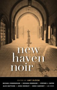 New Haven Noir, edited by Amy Bloom