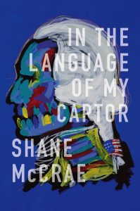 In the Language of My Captor, by Shane McCrae