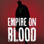 Lobel '97 Produces Empire on Blood Podcast