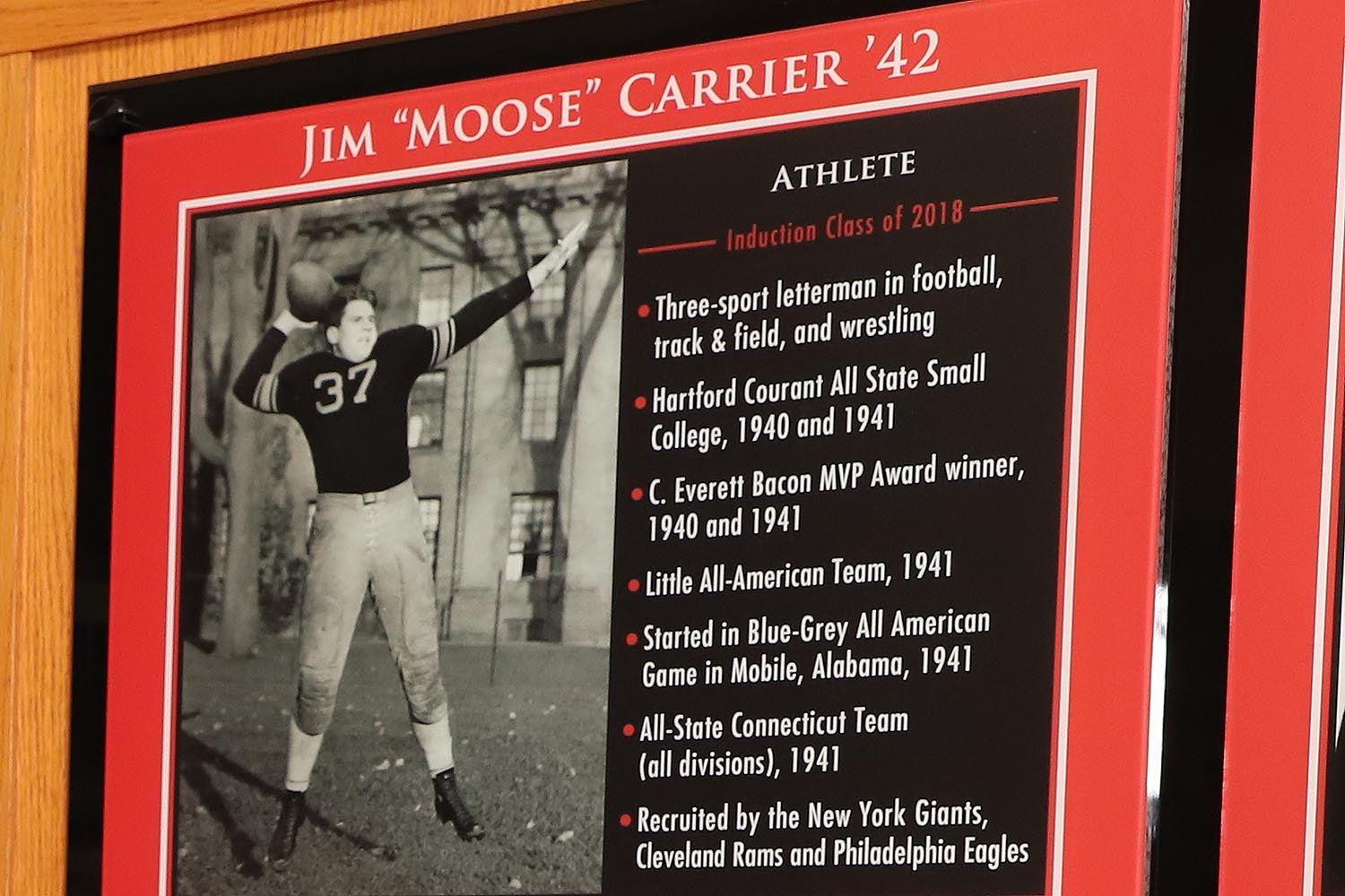 James Carrier '42 (football, track and field, wrestling) – James, who is being inducted posthumously, was a three-sport athlete at Wesleyan who competed in football, track, and wrestling. He excelled in football and was named a team captain during his junior and senior seasons. James started all 24 games during his four-year career and led the football team to a Little Three Championship in 1939. He rushed for 12 career touchdowns, passed for 22, converted 35 points-after-touchdowns (PATs), and scored or contributed to 242 points during his career as a Cardinal. James also starred in the New Year's Collegiate Football Classic in Mobile, Alabama, in 1942.