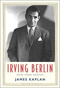 cover of Kaplan's book shows a black and white photo of the composer, Irving Berlin