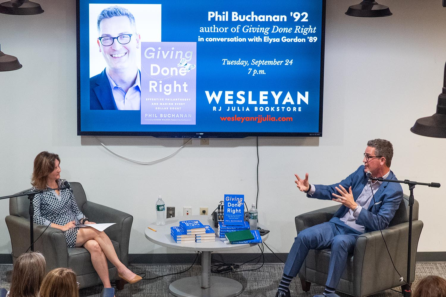 On Sept. 24, Phil Buchanan '92 and Elysa Gordon '89 discussed Buchanan's new book, Giving Done Right: Effective Philanthropy and Making Every Dollar Count at Wesleyan's RJ Julia Bookstore.