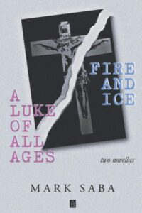A Luke of All Ages and Fire and Ice cover