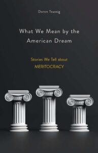 What We Mean by the American Dream cover