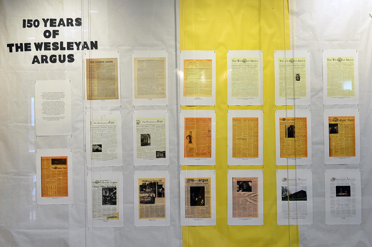 A group ofcurrent editors created a display in Usdan University Centerhighlighting issues of the Argus from 1868 through today.